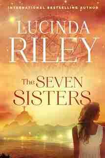 The Seven Sisters: A Novel de Lucinda Riley
