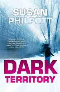 Dark Territory by Susan Philpott