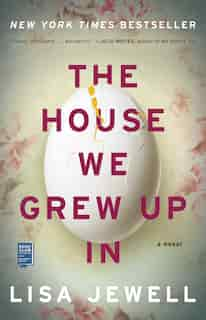 The House We Grew Up In: A Novel by Lisa Jewell