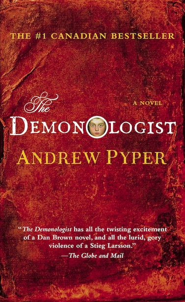 The Demonologist: A Novel by Andrew Pyper