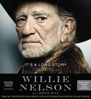 It's A Long Story: My Life by Willie Nelson
