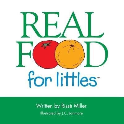 Real Food for Littles de Rissé Miller