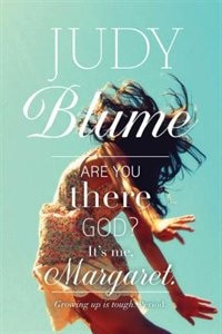 Are You There God? It's Me, Margaret. de Judy Blume