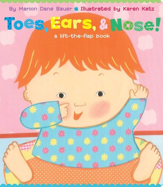 Toes, Ears, & Nose!: A Lift-the-Flap Book (Lap Edition) de Marion  Dane Bauer