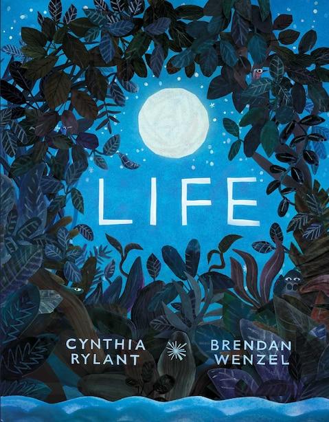 Life by Cynthia Rylant