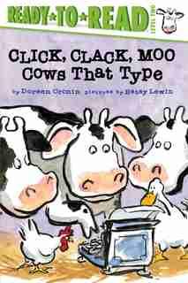 Click, Clack, Moo/ready-to-read Level 2: Cows That Type de Doreen Cronin