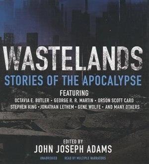 Wastelands: Stories Of The Apocalypse de John Joseph Adams