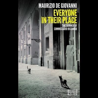 Everyone In Their Place: The Summer Of Commissario Ricciardi de Maurizio de Giovanni