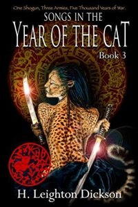 Songs in the Year of the Cat: Tails from the Upper Kingdom Book 3 by H. Leighton H. Dickson