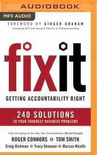 Fix It: Getting Accountability Right by Roger Connors