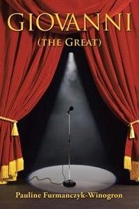 Giovanni (the Great) by Pauline Furmanczyk-Winogron