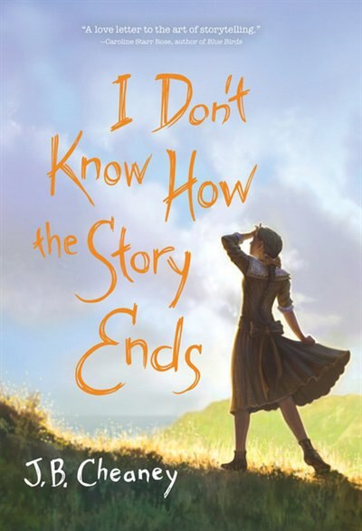 I Don't Know How The Story Ends by J.b. Cheaney