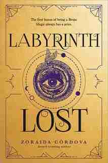 Labyrinth Lost by Zoraida Cordova