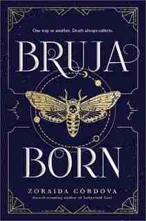 Bruja Born by Zoraida Ca Rdova