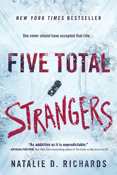 Five Total Strangers by Natalie D. Richards