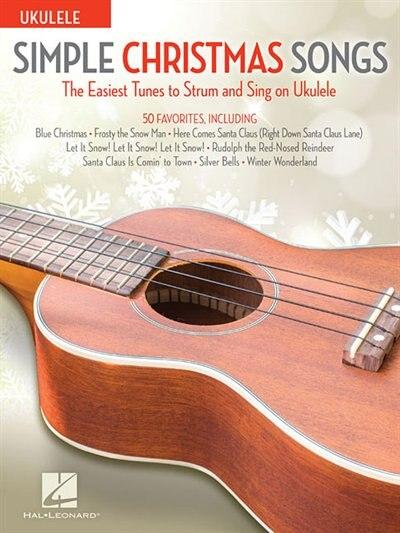 Simple Christmas Songs: The Easiest Tunes To Strum & Sing On Ukulele