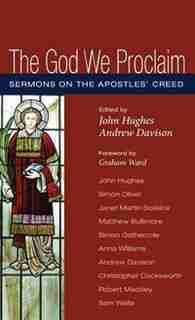The God We Proclaim by John Hughes