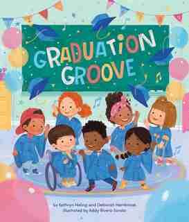 Graduation Groove by Kathryn Heling