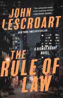 The Rule of Law: A Novel by John Lescroart