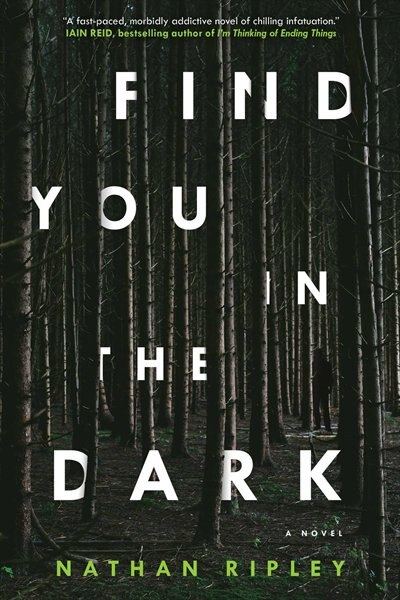 Find You in the Dark by Nathan Ripley