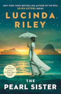 The Pearl Sister: Book Four de Lucinda Riley