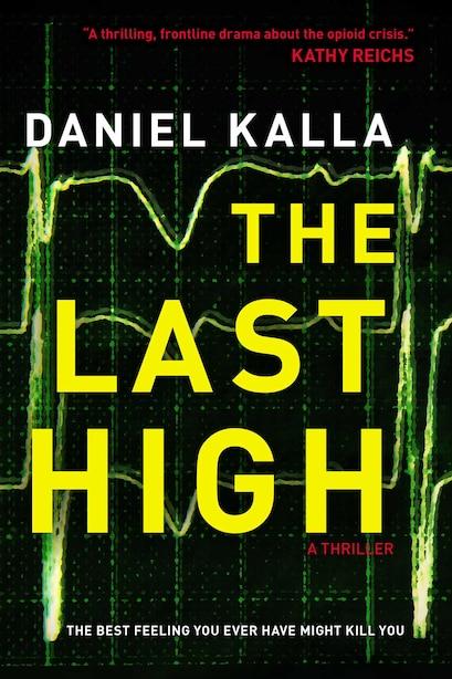 The Last High by Daniel Kalla