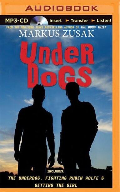 Underdogs de Markus Zusak