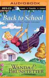 Back To School by Wanda E. Brunstetter