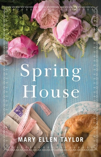 Spring House by Mary Ellen Taylor