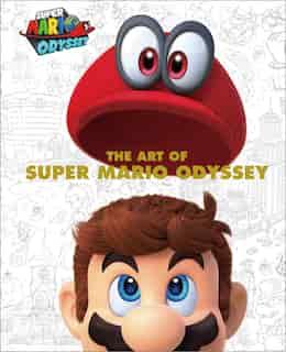 The Art Of Super Mario Odyssey de Nintendo