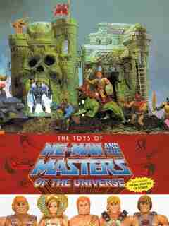 The Toys Of He-man And The Masters Of The Universe de Val Staples