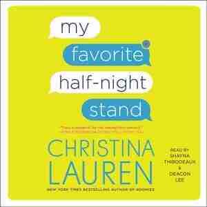 My Favorite Half-night Stand by Christina Lauren