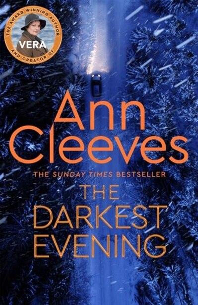 The Darkest Evening (vera #9) by Ann Cleeves