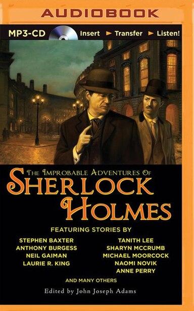The Improbable Adventures Of Sherlock Holmes de John Joseph Adams