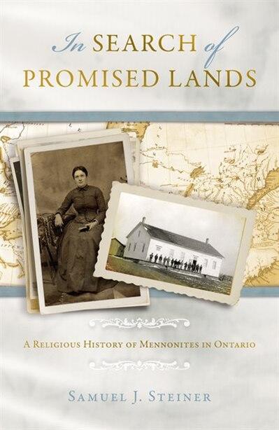IN SEARCH OF PROMISED LANDS PB by Samuel J. Steiner, Samuel J.