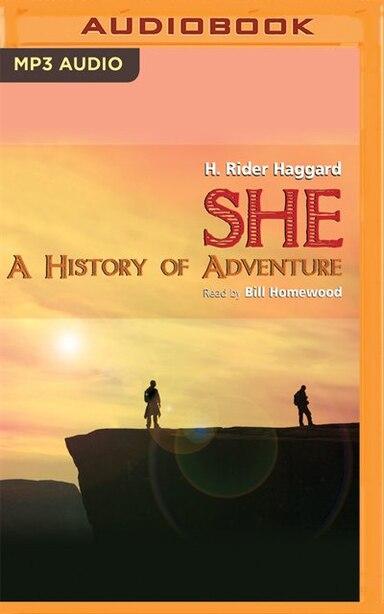 She: A History of Adventure de H. Rider Haggard