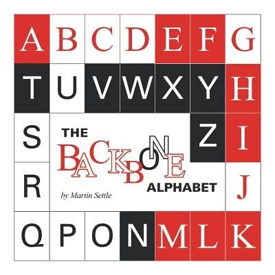 The Backbone Alphabet by Martin Settle