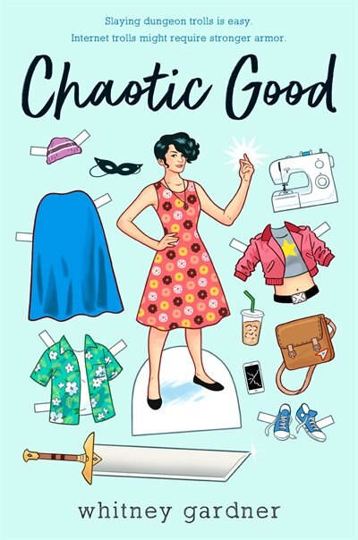 Chaotic Good by Whitney Gardner