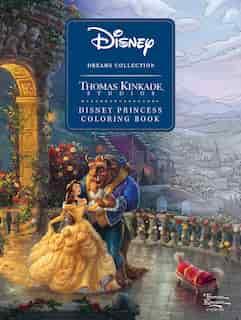 Disney Dreams Collection Thomas Kinkade Studios Disney Princess Coloring Book de Thomas Kinkade