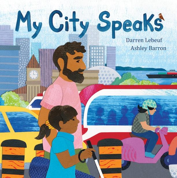 My City Speaks by Darren Lebeuf