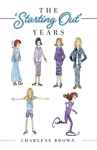 The 'Starting Out' Years by Charlene Brown