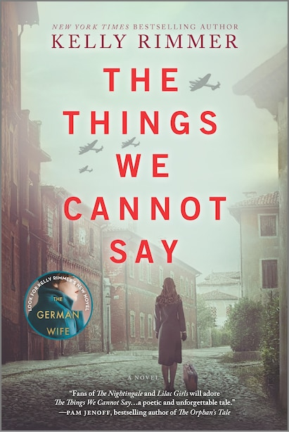 The Things We Cannot Say: A Novel by Kelly Rimmer