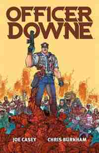 Officer Downe by Joe Casey
