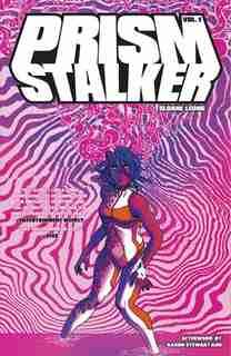 Prism Stalker Volume 1 by Sloane Leong