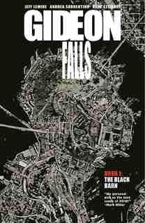 Gideon Falls Volume 1: The Black Barn by Jeff Lemire