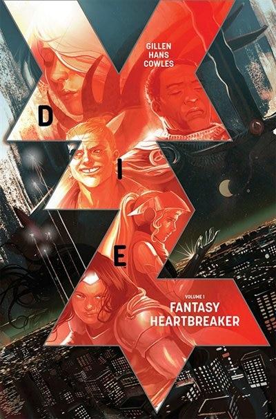 Die Volume 1: Fantasy Heartbreaker by Kieron Gillen