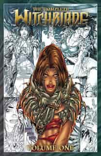 The Complete Witchblade Volume 1 by Warren Ellis