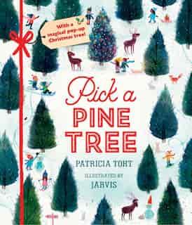 Pick A Pine Tree: Midi Edition by Patricia Toht