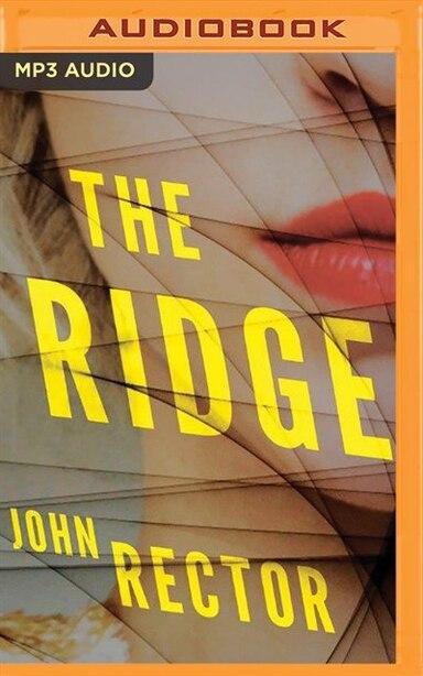 The Ridge by John Rector