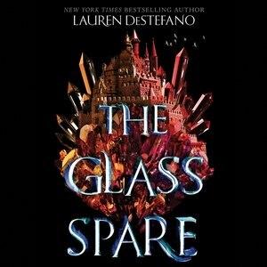 The Glass Spare by Lauren DeStefano